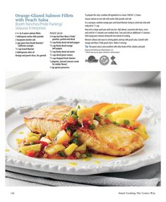Costco Connection - Smart Cooking: The Costco Way - 128 Orange Glazed Salmon, Peach Salsa, Salmon Seasoning, Salmon Fillets, Costco Recipes, Meal Planning, Connection, Turkey, Meals