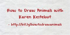 """The """"Admission Insider"""" Karen Kesteloot teaches how to draw animals in this tutorial post. It starts with drawing interlapping ovals to outline the body of the animal you intend to draw. Then, use an eraser to lighten and give shadow to the lines. Complete the drawing by using a kneaded pencil and fill out the details."""