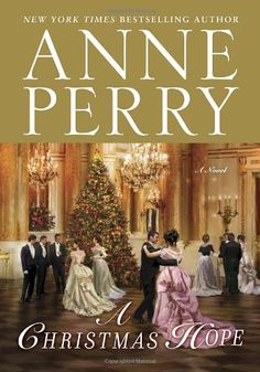 A Christmas Hope: A Novel by Anne Perry,http://www.amazon.com/dp/0345530756/ref=cm_sw_r_pi_dp_xNmBsb055R17TWB3