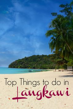 Top Things to do in Langkawi, Malaysia. How to enjoy this beautiful island, adventures and the best hotels in Langkawi. Everything you need to know to plan your trip. via @loveandroad