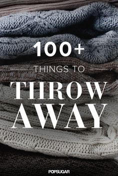 One a Day: Throw these 116 types of items away. Many items I wonder why some people would even keep those, but there are also a lot of great ideas that I don't think about regularly enough.