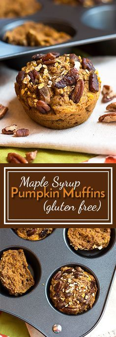 Gluten Free Pumpkin Muffins with Maple Syrup | A gluten free pumpkin muffin recipe that is refined sugar free and topped with crunchy pecans.