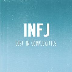 My Myers-Briggs Personality Type is INFJ (Introverted, Intuitive, Feeling, Judging).