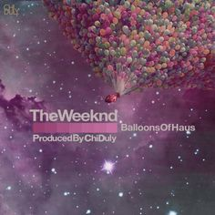 THE WEEKND Balloons Of Haus [2012]