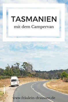 Roadtrip durch Tasmanien mit dem Campervan - Tipps, Routenvorschläge und mehr für Dein Abenteuer im Wunderland südlich von Australien