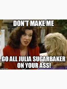 """Julia Sugarbaker Meme"" Sticker by RunToStandStill Funny Cute, The Funny, Funny Shit, Funny Stuff, Funny Memes, Lazy Coworker, School Reopen, Sayings And Phrases, Meme Stickers"
