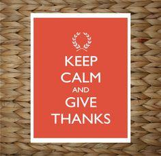 Custom Thanksgiving Print 8x10 Wall Art - Keep Calm and Give Thanks - original design by a drop of golden sun. $12.00, via Etsy.