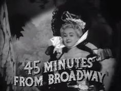 "Song title: ""45 Minutes from Broadway"" 