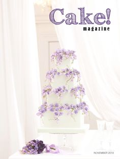 November 2014  Cake! magazine Free to read online, a digital magazine published quarterly by the Australian Cake Decorating Network.  Read all issues at www.cakemagazine.me
