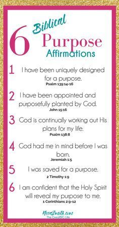 6 Biblical Affirmations to Memorize when searching for your Purpose