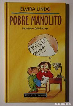 ELVIRA LINDO - MANOLITO GAFOTAS - POBRE MANOLITO (Libros de Segunda Mano - Literatura Infantil y Juvenil - Novela)