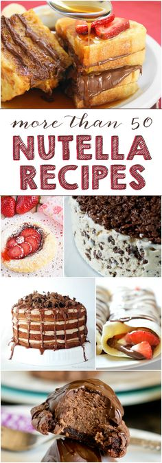 More than 50 Nutella recipes from around the web featured on Love Bakes Good Cakes
