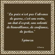 Citation de Spinoza - Paix ou Guerre - Frawsy