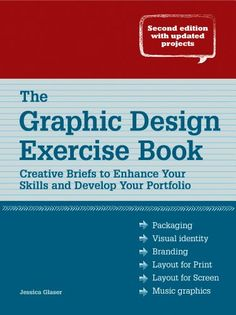 Graphic Design Exercise Book - Revised Edition by Jessica Glaser