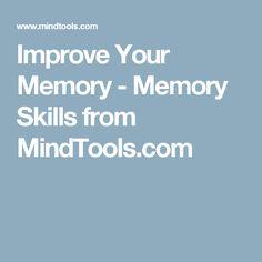 Improve Your Memory - Memory Skills from MindTools.com