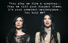 'You Ruin Me'. This song is beautiful #TheVeronicas