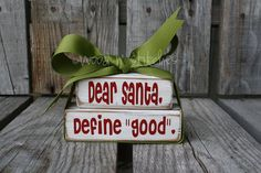 Christmas   DEAR SANTA Define Good     Winter Wood by jodyaleavitt, $8.95