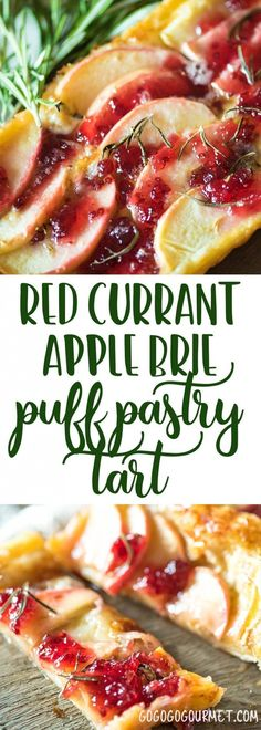 This Red Currant Apple Brie Puff Pastry Tart is an easy appetizer perfect for cocktail parties and before holiday dinners. via @gogogogourmet