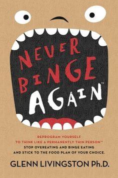 Never Binge Again(tm): Reprogram Yourself to Think Like a... https://www.amazon.com/dp/151516294X/ref=cm_sw_r_pi_dp_x_pa69yb8VNEWME