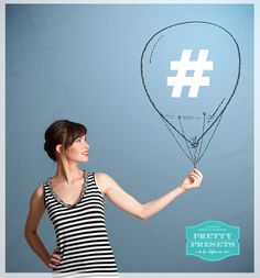 How Photographers Can Successfully Use Hashtags | Pretty Presets for Lightroom