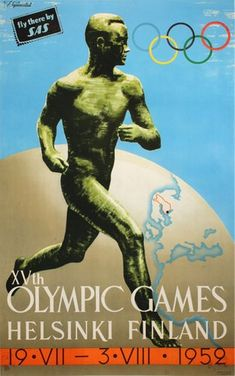 Xvth Olympic Games - Helsinki Finland 1952 SAS Summer Games, Winter Games, Olympic Logo, Advertising History, Advertising Design, Summer Poster, Modern Games, Going For Gold, Summer Olympics