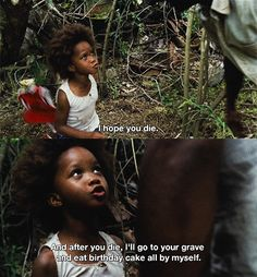 Beasts of the Southern Wild, one of my favorite lines! <3