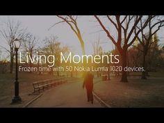 Living Moments | Nokia | #LumiaMoments