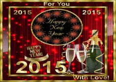 For You Happy New Year 2015 animated friend champagne gif happy new year 2015 happy new year quote happy new year greeting
