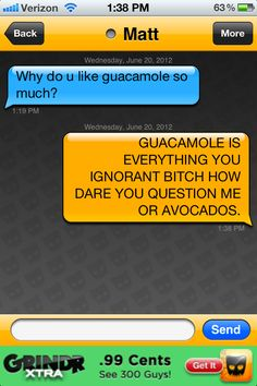 this reminds me of @justine miller she is always eating guacamole.