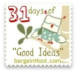 "31 Days of ""Good Ideas"""