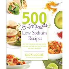 "Previous pinner: ""500 15-Minute Low Sodium Recipes Cookbook"" -- Me: Click-through is a review of the cookbook, plus the recipe for ""Penne Pasta with Quick Fresh Tomato Sauce"""