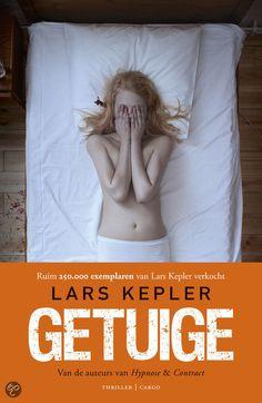 Lars Kepler - Getuige I Love Books, Books To Read, My Books, Lars Kepler, Shelfie, Book Club Books, Stieg Larsson, Thrillers, Film