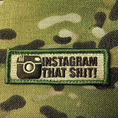 "We designed this one for when Facebook just isn't high speed enough and you just have to Instagram that shit! 3""x1"" velcro backed"