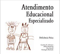 Atendimento especializado - Deficiência física - publicação Brasil - 2007