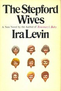The Stepford Wives by Ira Levin. Will send shivers down your spine! #books