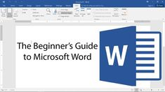 Beginner's Guide to Microsoft Word - 2017 Tutorial
