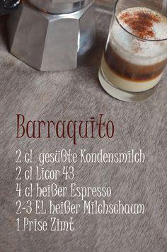 Rezept für Barraquito, die Kaffeespezialität aus Teneriffa