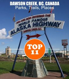 TOP 11 Parks, Trails & Places. Dawson Creek, BC. dawsoncreek Inn On The Creek City of Dawson Creek