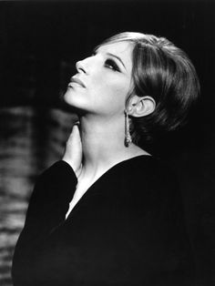 "Barbra as Fanny Brice in ""Funny Girl""..she inspired me to pursue singing as a career."