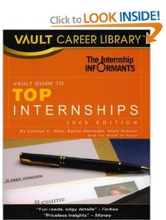 The Vault Guide to Top Internships: Carolyn C. Wise: 9781581316308: Amazon.com: Books