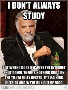 While he may be 'The Most Interesting Man in the World', he obviously isn't the most studious.