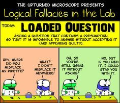 The Upturned Microscope - Higher level science comics Biology Humor, Chemistry Jokes, Grammar Humor, Science Comics, Science Memes, Logic And Critical Thinking, Lab Humor, Loaded Question, Logical Fallacies