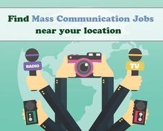 Find Mass Communication Jobs near your location Communications Jobs, Mass Communication, Your Location, Apply Online, Job Opening, Find A Job, Branches, Career, How To Apply