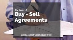 The Basics of Buy-Sell Agreements.  Super important for #business owners.  www.toddburkhalter.com/buy-sell-agreements