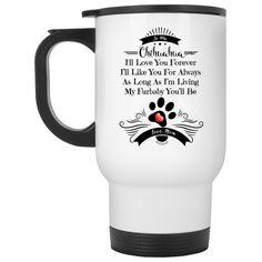 Love You Chihuahua White Travel Mug