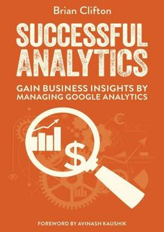 Successful Analytics ebook 1 -  Gain Business Insights By Managing Google…