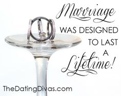 Marriage was designed to last a lifetime (...and beyond!)  Here's to Happily EVER After!