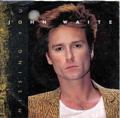 September 1984 - Former lead singer of The Baby's, John Waite went to on the US singles chart with 'Missing You'. 80s Music, Music Mix, Sound Of Music, John Waite Missing You, Missing You Lyrics, American Bandstand, Rock Videos, Rock Artists, Soundtrack To My Life
