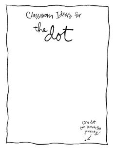 Classroom Guide: The Dot and Ish by Peter H. Reynolds | Scribd