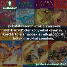Akkor én nagyon elfogadó vagyok😄 (habár elotte sem itelkeztem sokat) Book Lovers, Motivational Quotes, Harry Potter, Life Quotes, Positivity, Facts, Tips, Books, Inspiration